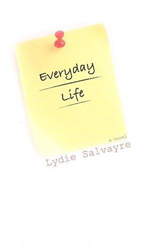 Everyday Life by Lydie Salvayre (2006-09-14)