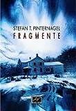 Stefan T. Pinternagel: Fragmente
