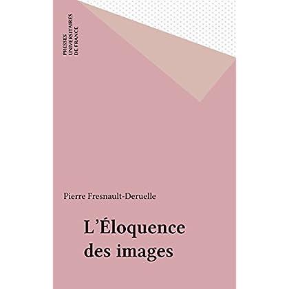 L'Éloquence des images (Sociologie d'aujourd'hui)