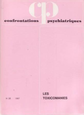 Confrontations psychiatriques n°28 - Les toxicomanies