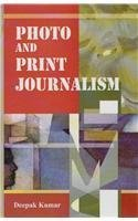 Photo and Print Journalism