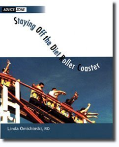 Staying Off the Diet Rollercoaster by Omichinski, Linda (2000) Paperback