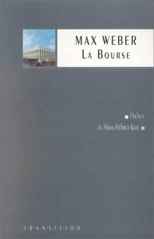 La bourse par Max Weber