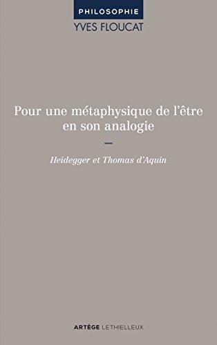 Pour une métaphysique de l'être en son analogie: Heidegger et Thomas d'Aquin.