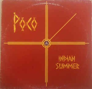 Poco – Indian Summer ( Vinyle, album 33 tours 12