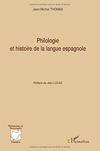 Philologie et histoire de la langue espagnole