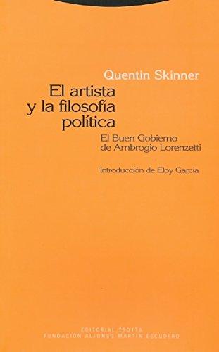 El artista y la filosofía política: El Buen Gobierno de Ambrogio Lorenzetti (Estructuras y procesos. Ciencias sociales)
