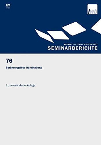 Berührungslose Handhabung (IWB Seminarberichte)
