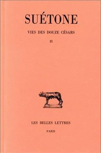 Vies des douze Césars, tome 2 : Tibère - Caligula - Claude - Néron