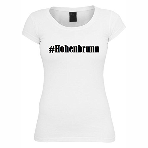 T-Shirt #Hohenbrunn Hashtag Raute für Damen Herren und Kinder ... in den Farben Schwarz und Weiss Weiß