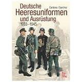 Deutsche Heeresuniformen und Ausrüstung: 1939-1945