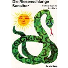Eric Carle - German: Riesenschlange Sansibar