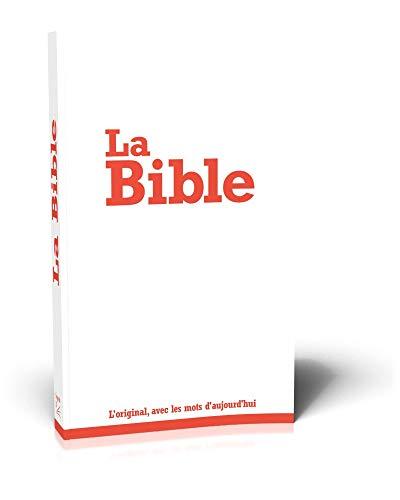 La Bible: Segond 21 par Segond 21