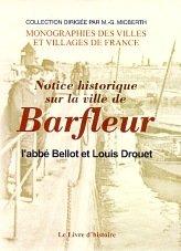 Barfleur (Notice Historique Sur la Ville de)