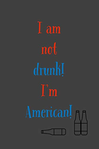American Womens Light T-shirt (I Am Not Drunk: I'm American - 6