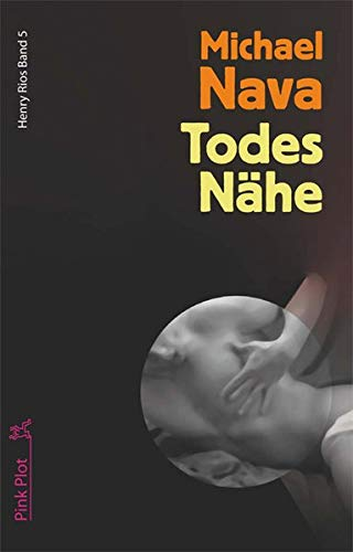 Image of Todes Nähe. Henry Rios Band 5
