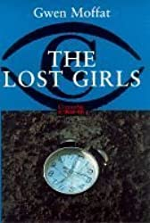 The Lost Girls by Gwen Moffat (1998-08-06)