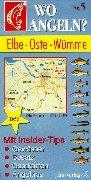 Wo angeln?, Nr.5, Elbe, Oste, Wümme (Wo angeln? / Karten)