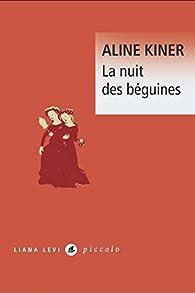 La nuit des béguines par Aline Kiner