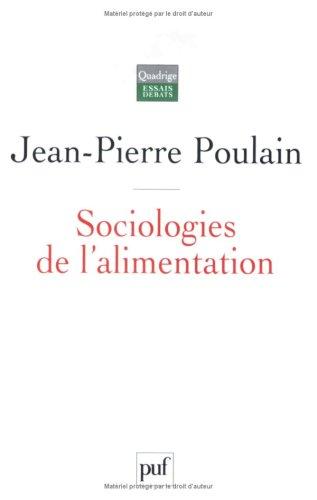 sociologies-de-l-39-alimentation-les-mangeurs-et-l-39-espace-social-alimentaire