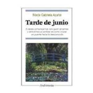 Descargar Libro Tarde de junio/ June Afternoon de Maria Gabriela Azana