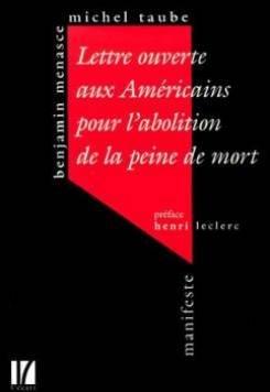 Lettre ouverte aux américains pour l'abolition de la peine de mort. Nouvelle édition