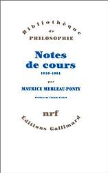 Notes des cours au Collège de France: (1958-1959/1960-1961)