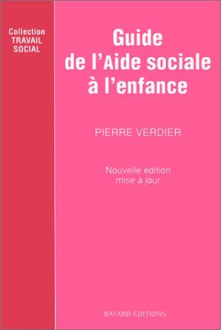 GUIDE DE L'AIDE SOCIALE A L'ENFANCE