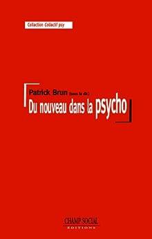 Du nouveau dans la psycho par [Brun, Patrick]