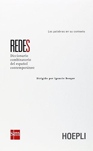 Redes. Diccionario combinatorio del español contemporáneo (Dizionari monolingue)
