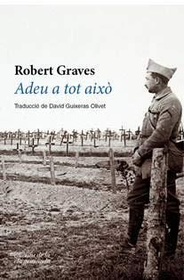 Adeu A Tot Això (TRIVIUM) por Robert Graves