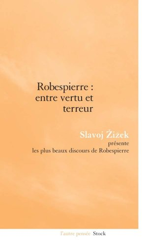 Robespierre : entre vertu et terreur