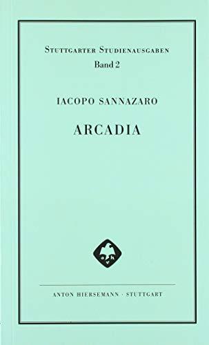 Arcadia: Italienisch / Deutsch (Stuttgarter Studienausgaben)