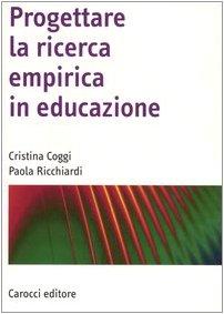 Progettare la ricerca empirica in educazione