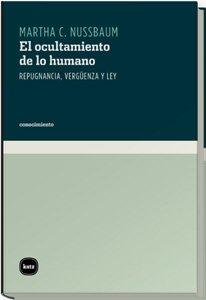 Ocultamiento De Lo Humano, El (conocimiento) por Martha C. Nussbaum