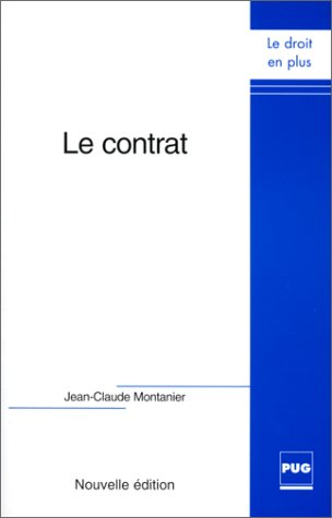 Le contrat par Jean-Claude Montanier