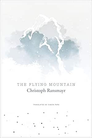 The Flying Mountain (The German List) eBook: Christoph