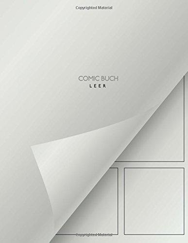 Comic Buch - leer: leeres Buch mit Comic Raster zum Selberzeichnen - 150 Seiten