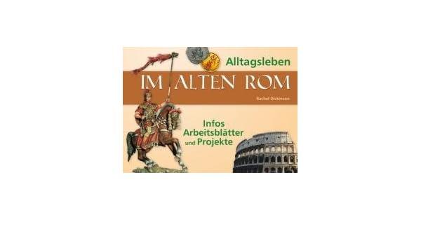 Alltagsleben im alten Rom: Infos, Arbeitsblätter und Projekte ...