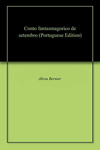 Conto fantasmagorico de setembro (Portuguese Edition)