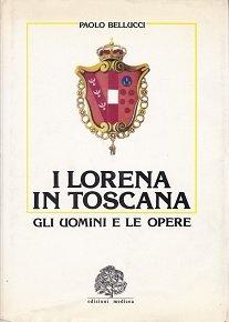 I Lorena in Toscana