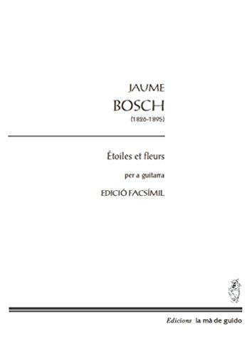 Étoiles et fleurs: per a guitarra (Catalan Edition) por Jaume Bosch