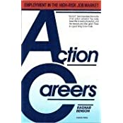 Action Careers: Employment in the High-Risk Job Market