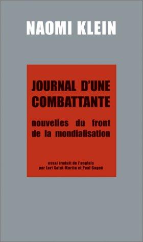 Journal d'une combattante : Nouvelles du front...