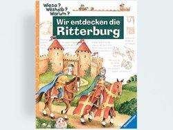 Ravensburger Buchverlag Wieso? Weshalb? Warum? 11: Wir entdecken die Ritterburg