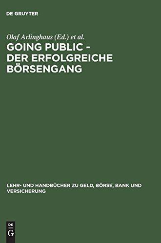Going Public – Der erfolgreiche Börsengang (Lehr- und Handbücher zu Geld, Börse, Bank und Versicherung)