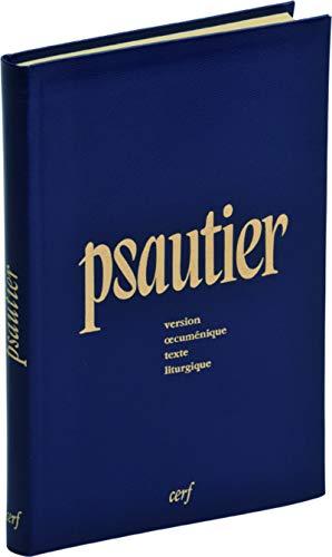 Psautier, version oecuménique : Texte liturgique