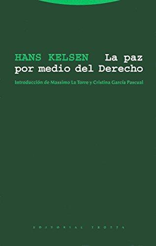 La paz por medio del derecho por Hans Kelsen