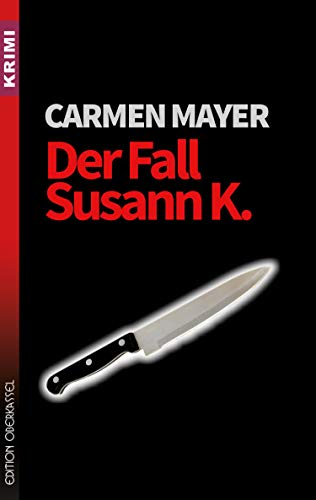 Der Fall Susann K. (Krimi 60)