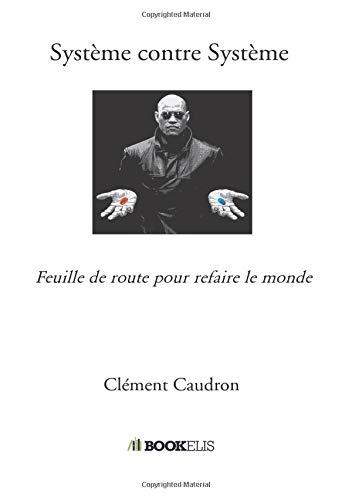 Système contre Système par Clément Caudron